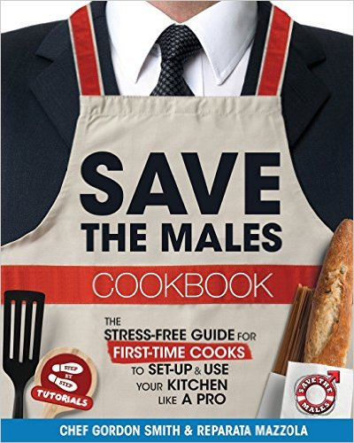 Book Cover: Save the Males by Chef G. Smith & R. Mazzola