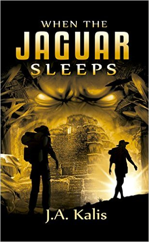Book Cover: When The Jaguar Sleeps by J.A. Kalis