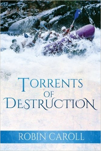 Book Cover: Torrents Of Destruction by Robin Caroll