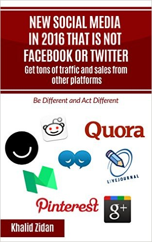 Book Cover: New Social Network Platforms in 2016 by Khalid Zidan