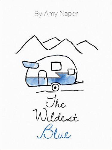 Book Cover: The Wildest Blue byAmy Napier