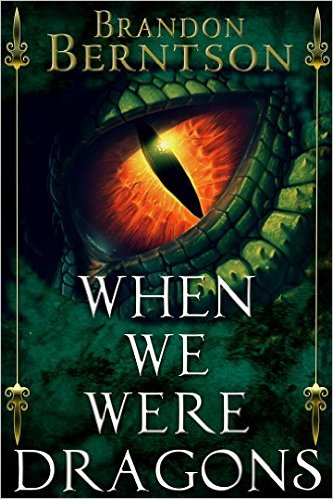 Book Cover: When We Were Dragons by Brandon Berntson