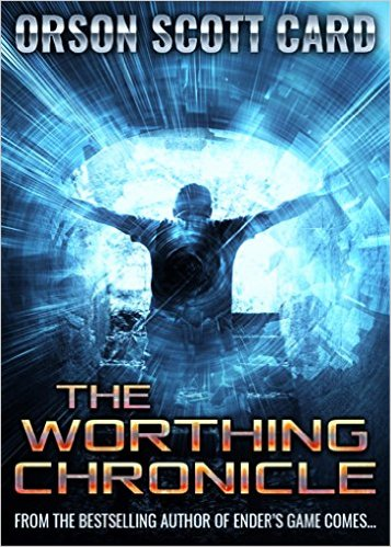 Book Cover: The Worthing Chronicle byOrson Scott Card