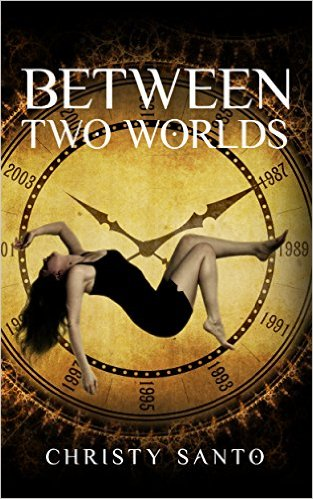Book Cover: Between Two Worlds by Christy Santo