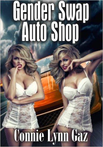 Book Cover: Gender Swap Auto Shop byConnie Lynn Gaz