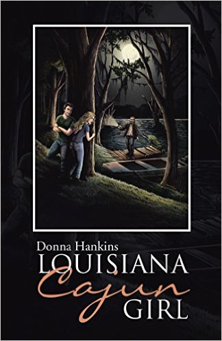 Book Cover: Louisiana Cajun Girl by Donna Hankins