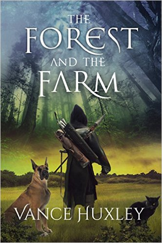 Book Cover: The Forest and the Farm by Vance Huxley