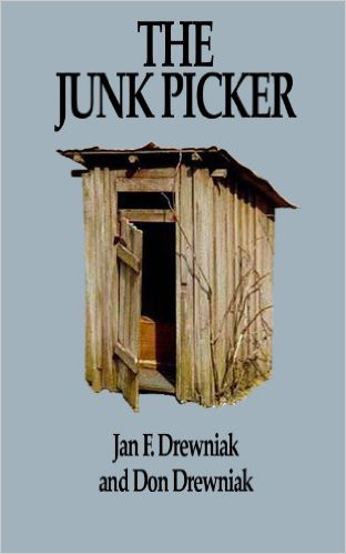 Book Cover: The Junk Picker by Jan F. Drewniak