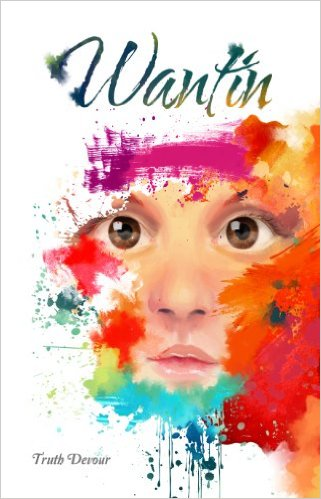 Book Cover: Wantin byTruth Devour