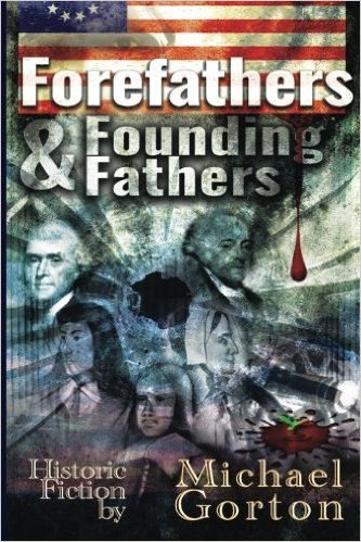 Book Cover: Forefathers & Founding Fathers byMichael Gorton