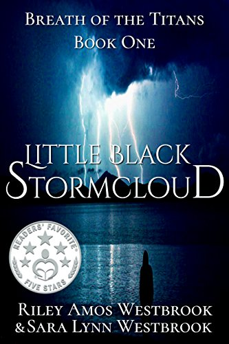 Book Cover: Little Black Stormcloud by R. A. Westbrook and S. L. Westbrook