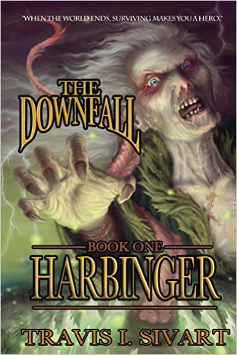 Book Cover: Harbinger by Travis I. Sivart