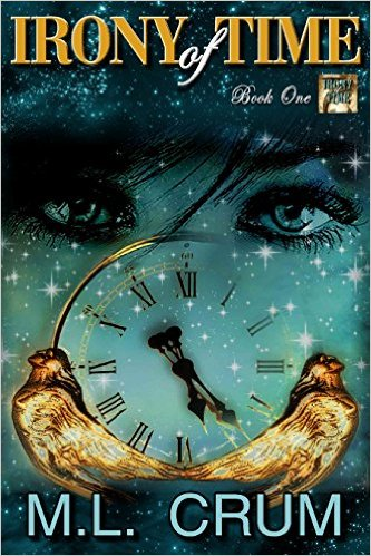 Book Cover: Irony of Time by M.L. Crum