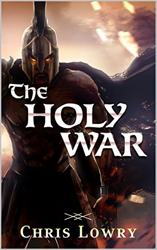 Book Cover: The Holy War by Chris Lowry