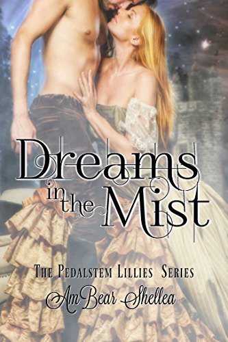 Book Cover: Dreams in the Mist by AmBear Shellea
