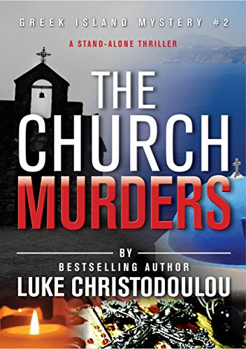 Book Cover: The Church Murders : A Greek Island Mystery by Luke Christodoulou