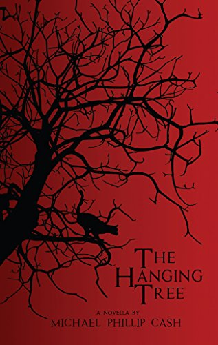 Book Cover: The Hanging Tree by Michael Phillip Cash