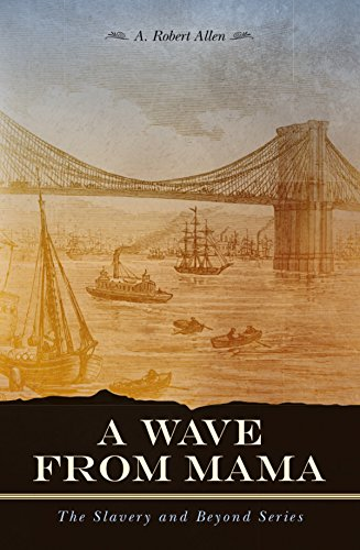 Book Cover: A Wave From Mama byA. Robert Allen