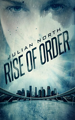 Book Cover: Rise of Order by Julian North