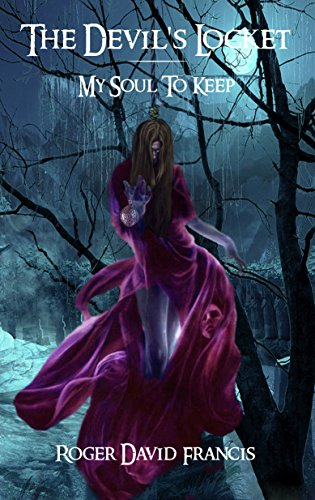 Book Cover: The Devil's Locket by Roger David Francis