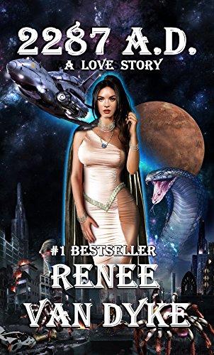 Book Cover: 2287 A.D. byRenee Van Dyke