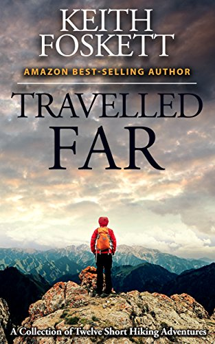 Book Cover: Travelled Far by Keith Foskett