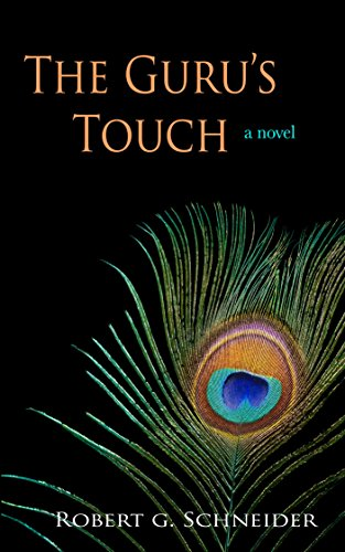 Book Cover: The Guru's Touch by Robert G Schneider