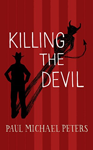 Book Cover: Killing the Devil by Paul Michael Peters
