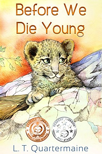 Book Cover: Before We Die Young by L.T. Quartermaine