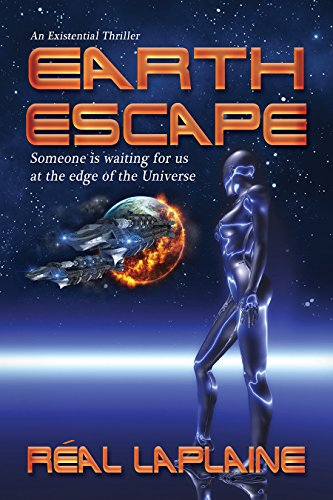 Book Cover: Earth Escape - An existential thriller by Real Laplaine