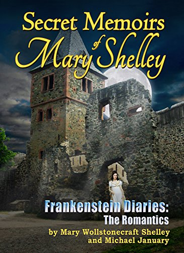 Book Cover: Secret Memoirs of Mary Shelley by Michael January