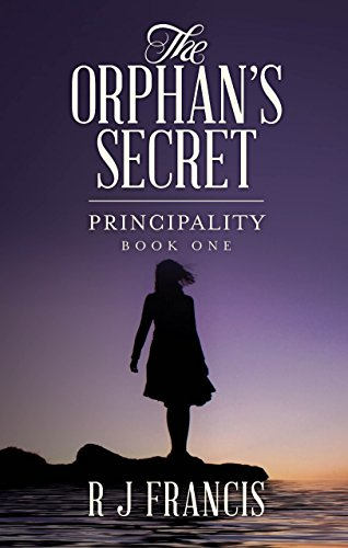 Book Cover: The Orphan's Secret by R J Francis