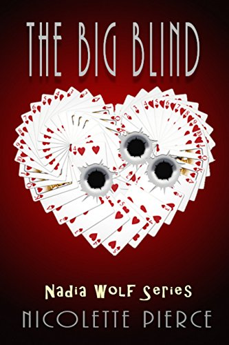 Book Cover: The Big Blind by Nicolette Pierce