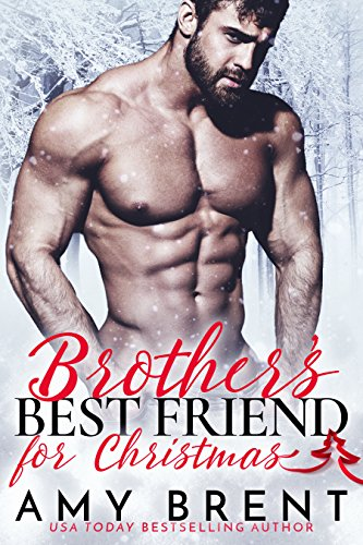 Book Cover: Brother's Best Friend for Christmas by Amy Brent
