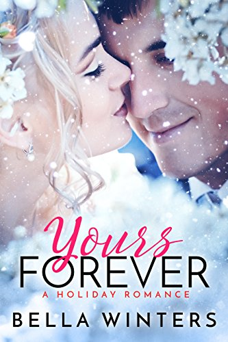 Book Cover: Yours Forever by Bella Winters