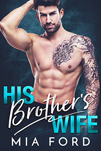 Book Cover: His Brother's Wife by Mia Ford