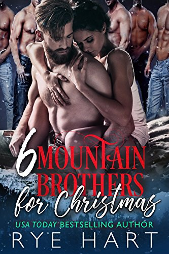 Book Cover: 6 Mountain Brothers for Christmas by Rye Hart