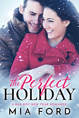 Book Cover: The Perfect Holiday by Mia Ford