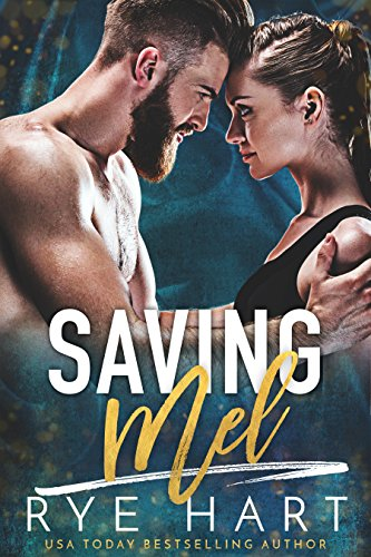 Book Cover: Saving Mel by Rye Hart