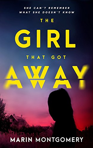Book Cover: The Girl That Got Away by Marin Montgomery
