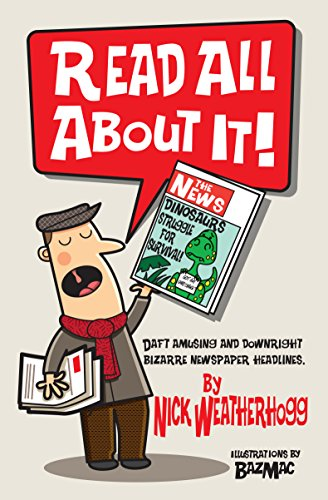 Book Cover: Read All About It by Nick Weatherhogg