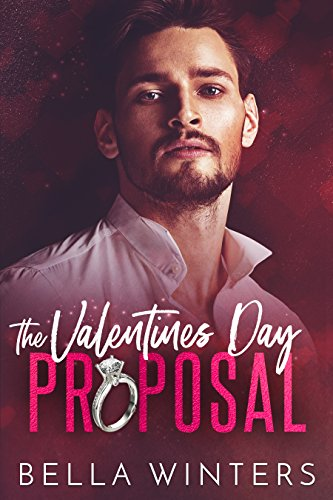 Book Cover: The Valentines Day Proposal by Bella Winters