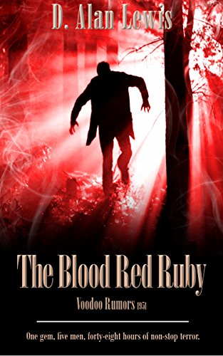 Book Cover: The Blood Red Ruby byD. Alan Lewis