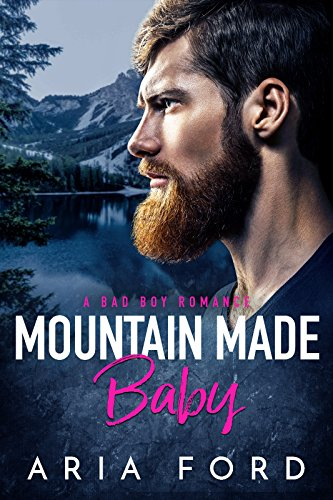 Book Cover: Mountain Made Baby byAria Ford