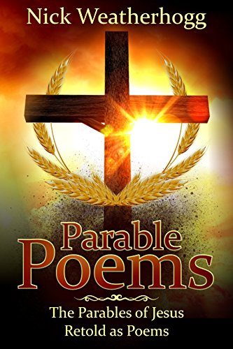 Book Cover: Parable Poems by Nick Weatherhogg