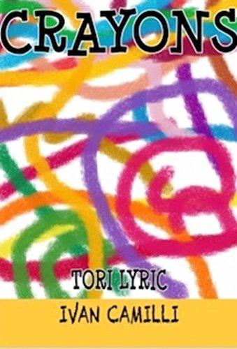 Book Cover: Crayons byTori Lyric