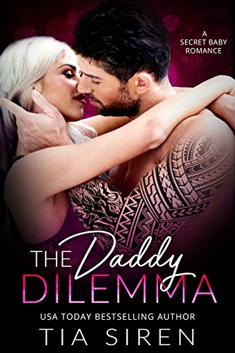 Book Cover: The Daddy Dilemma byTia Siren