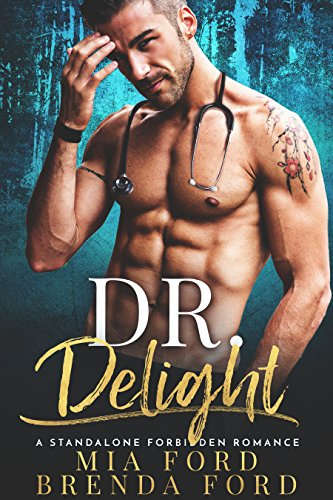 Book Cover: DR. Delight by Mia Ford & Brenda Ford