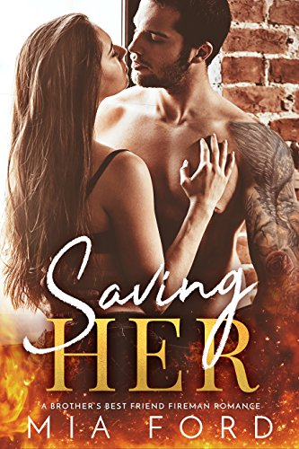 Book Cover: Saving HER - contemporary steamy romance by Mia Ford