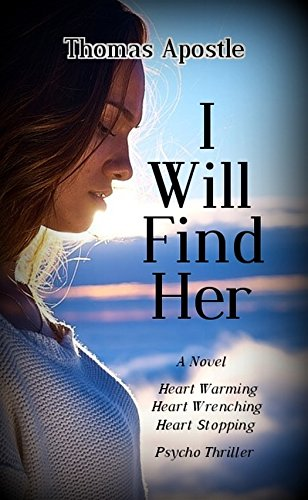 I Will Find Her by Thomas Apostle
